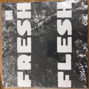"Fresh Flesh - Say it, Say Yes 7"" (Goodbye Boozy)"
